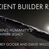 Corey Goode Mega-Update: Ancient Builder Race- Recovering Humanity's Billion-Year Legacy
