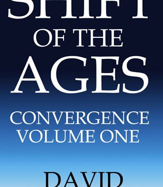 THE SHIFT OF THE AGES, CHAPTER 21: CONCLUSION: TYING IT ALL TOGETHER