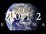The 2012 Enigma: Free Full-Length Documentary Film!