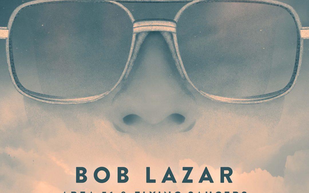 Groundbreaking Area 51 Insider Bob Lazar 30-Year Anniversary: Alpha and the Omega
